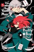 Pretty Boy Detective Club, Volume 2: The Swindler, the Vanishing Man, and the Pretty Boys