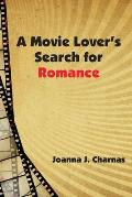 A Movie Lover's Search for Romance