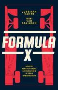 Formula X: How to Reach Extreme Acceleration in Your Organization