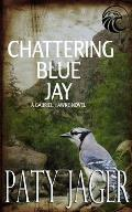 Chattering Blue Jay: Gabriel Hawke Novel