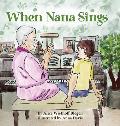 When Nana Sings