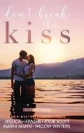 Don't Break this Kiss