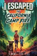 I Escaped The California Camp Fire: California's Deadliest Wildfire