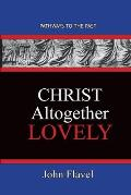 Christ Altogether Lovely: Pathways To The Past