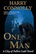 One Man: A City of Fallen Gods novel