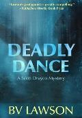 Deadly Dance: A Scott Drayco Mystery