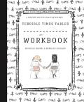 Terrible Times Tables Workbook: A Modern Multiplication Primer