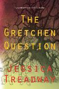 The Gretchen Question