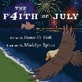 The F4ith of July