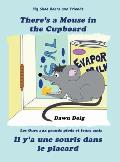 There's a Mouse in the Cupboard: A Big Shoe Bears and Friends Adventure