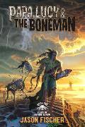 Papa Lucy & the Boneman