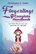 Fingerlings: The Complete Handbook!: Learn How to Play, Customize Your Experience with Fingerlings!