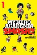 My Hero Academia Smash Volume 1