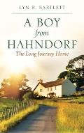 A Boy from Hahndorf: The Long Journey Home