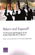 Return and Expand?: The Finances and Prospects of the Islamic State After the Caliphate