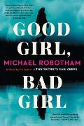 Cover Image for Good Girl, Bad Girl by Michael Robotham