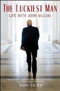 Luckiest Man Life with John McCain