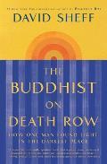 Buddhist on Death Row: How One Man Found Light in the Darkest Place