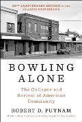 Bowling Alone Revised & Updated The Collapse & Revival of American Community