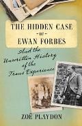 The Hidden Case of Ewan Forbes