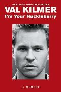Im Your Huckleberry A Memoir