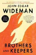 Brothers & Keepers A Memoir