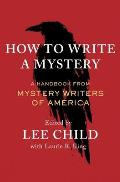 How To Write a Mystery A Handbook by Mystery Writers of America