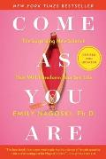 Come As You Are Revised & Updated The Surprising New Science That Will Transform Your Sex Life