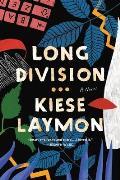Long Division A Novel