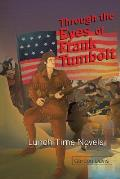 Through the Eyes of Frank Tumbolt: Lunch Time Novels