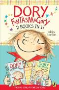 Dory Fantasmagory 2 Books in 1
