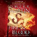 Fire and Blood: 300 Years Before A Game of Thrones: Targaryen History