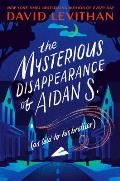 Mysterious Disappearance of Aidan S as told to his brother