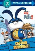 I Am Captain Snowball! (the Secret Life of Pets 2)