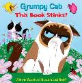 This Book Stinks! (Grumpy Cat)