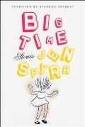 Big Time: Stories