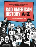 Rad American History A-Z - Signed Edition