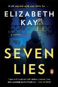 Seven Lies A Novel