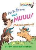 ?el Sr. Brown Hace Muuu! ?podr?as Hacerlo T??