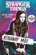 Stranger Things Runaway Max