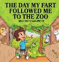 The Day My Fart Followed Me To The Zoo