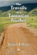 The Travails of a Tanzanian Teacher