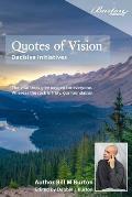 Quotes of Vision: Decisive Initiatives