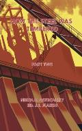 How the Steel Was Tempered: Part Two (Hardcover)