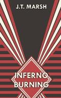 Inferno Burning: Book Three (Digest Paperback)