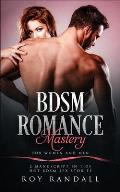 BDSM Romance Mastery For Women and Men: 2 Manuscript In 1 of Hot BDSM Sex Stories
