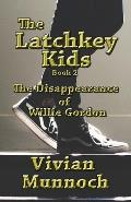 The Latchkey Kids: The Disappearance of Willie Gordon