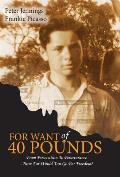 For Want of 40 Pounds: From Persecution to Perseverance- How Far Would You Go for Freedom?
