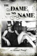 The Dame with no Name