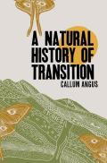 Natural History of Transition